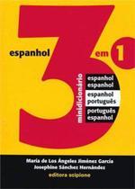 Minidicionário Espanhol - Português 3 em 1 Scipione -