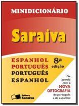 Minidicionário. Espanhol/Português- Português/Espanhol - Saraiva didatico