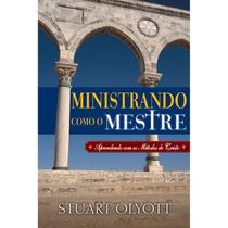 Ministrando Como Mestre - Fiel Editora