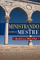 Ministrando Como o Mestre - Fiel Editora