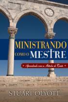 Ministrando Como o Mestre - Fiel -
