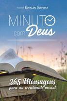 Minuto com Deus: 365 mensagens (Pastor Edvaldo Oliveira) - Upbooks