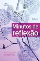 Minutos de reflexao - Lafonte -