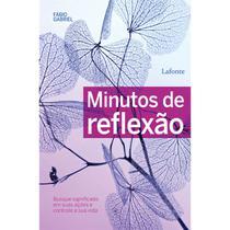 Minutos de Reflexão - Lafonte -