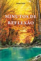 Minutos de Reflexão - Lafonte