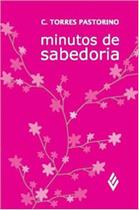 MINUTOS DE SABEDORIA - ROSA E FLORES - 42ª ED - Vozes