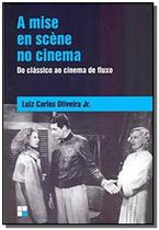 Mise en scene no cinema a: do classico ao cinema d - Papirus -