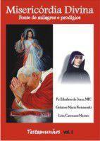 Misericórdia Divina ,fonte de Milagres e prodigios - Armazem