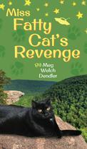 Miss Fatty Cat's Revenge - Serenity mountain publishing