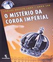 Misterio Da Coroa Imperial, O - Salamandra (moderna) - Editora Salamandra