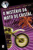 Misterio da moto de cristal, o - col. carol e o homem do terno branco - Salamandra