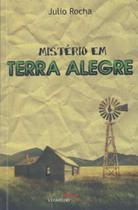 Mistério em Terra Alegre - Usina De Letras