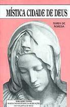 Mística cidade de deus vol. iii - soror maria de jesus de ágreda - Armazem