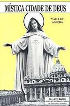Mística cidade de deus vol. iv - soror maria de jesus de ágreda - Armazem