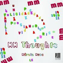 MM Thoughts - Litteris Editora -