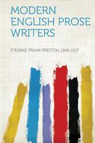 Modern English Prose Writers - Hard Press -