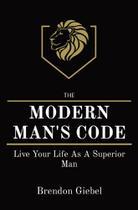 Modern mans code - Advanced Mens Development -