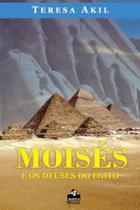 Moisés e os deuses do Egito - Litteris Editora -