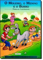 Moleiro, o Menino e o Burro, O - Coleção Fábulas Ilustradas - Girassol