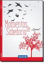 Momentos de Sabedoria - Komedi -