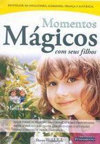 Momentos mágicos com seus filhos - 2a Edição - Fundamento -