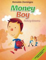 Money boy - family dreams - Dsop  Macmillan Br