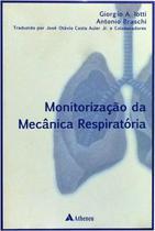 Monitorização da mecânica respiratória - Atheneu