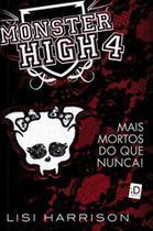 Monster High, V.4 - Mais Mortos do Que Nunca - Salamandra - -