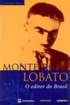 Monteiro lobato - o editor do brasil - Contraponto -