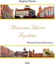 Monumentos Historicos Fazendarios - Com Arte