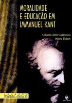Moralidade e educacao em immanuel kant - Unijui editora -