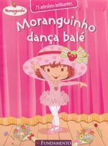 Moranguinho - Dança Bale - Fundamento