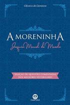 Moreninha, A - 02Ed/17 - Ciranda Cultural Ltda