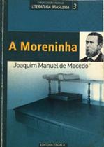 Moreninha, A - 3 Ed. - Escala Editora -