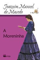 Moreninha, a - colecao grandes leituras - Ftd (Paradidaticos)