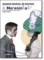 Moreninha, A - Coleção Travessias - Moderna (Paradidaticos)