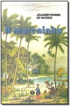 Moreninha, a - (garnier) -