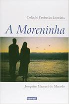 Moreninha, A - Komedi