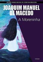 Moreninha, A - Lafonte - Larousse Do Brasil Participacoes Ltda