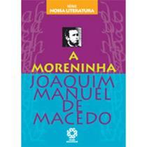 Moreninha, a - serie nossa literatura - Escala Educacional -