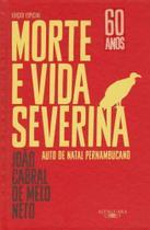 Morte e Vida Severina - (Edição Especial) - Alfaguara