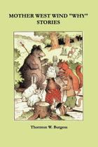 Mother West Wind Why Stories - Pbshop.Co.Uk Ltd Dba Echo Library -