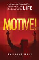 Motive! - Philippa l. moss