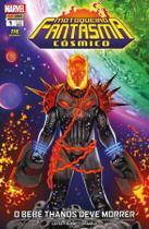 Motoqueiro Fantasma Cósmico - 1 - O bebê Thanos deve morrer - Marvel