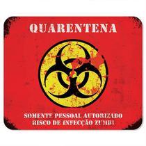 Mousepad Quarentena Zumbi - Like Geek