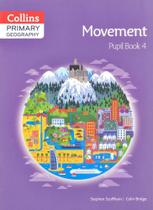 Movement 4 - Collins Primary Geography - Pupil Book -