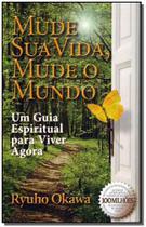 Mude Sua Vida, Mude o Mundo - Irh press do brasil editora -