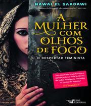 Mulher Com Olhos De Fogo, A - O Despertar Feminista - Faro -