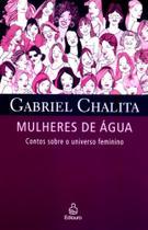 Mulheres de agua - contos sobre o universo feminino - Ediouro