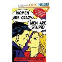 Mulheres Sao Loucas, Homens Sao Estupidos - Agir -